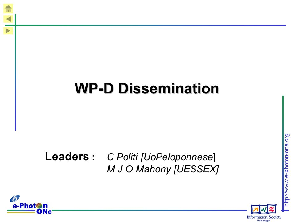 Leaders : C Politi [UoPeloponnese] M J O Mahony [UESSEX]